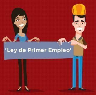 LEY DEL PRIMER EMPLEO