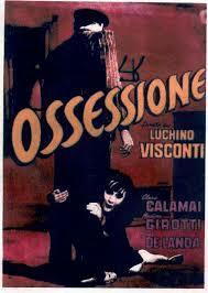 Ossessione di Luchino Visconti