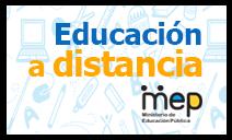 MEP continua con acciones de educación a distancia