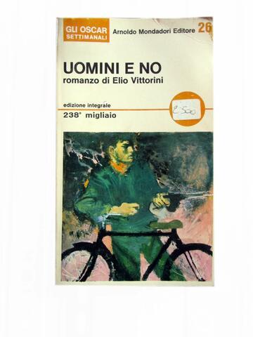 Elio Vittorini pubblica 'Uomini e no'