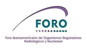 Foro Iberoamericano de organismos reguladores radiológicos y nucleares