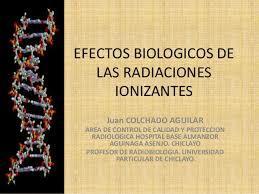 Naturaleza y mecanismos de los efectos biológicos de la radiación