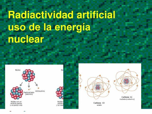 Radioactividad natural y artificial
