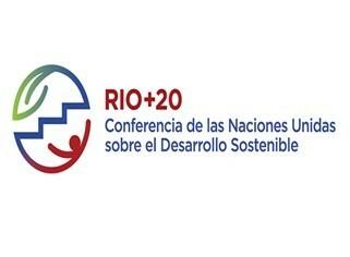 Cumbre Rio 20. Conferencia de las Naciones Unidas sobre el Desarrollo Sostenible
