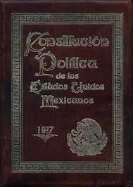 La Constitución Política de los Estados Unidos Mexicanos.