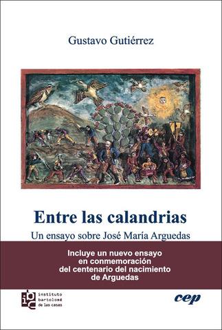 OBRA: Entre las calandrias. Un ensayo sobre José María Arguedas