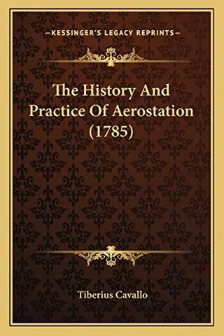 History and Practice of Aerostation