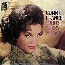 Who's Sorry Now? - Connie Francis