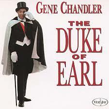 "Gene Chandler ""Duke Of Earl"""