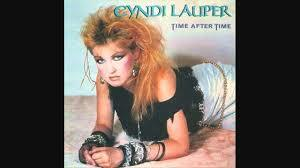 "Cyndi Lauper ""Girls Just Want To Have Fun"""