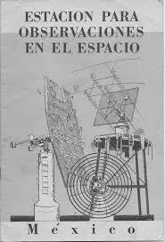 Se inauguró la estación para observaciones en el espacio de Empalme-Guaymas, en el Estado de Sonora