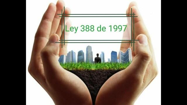 Ley 388 de 1997 Desarrollo Territorial