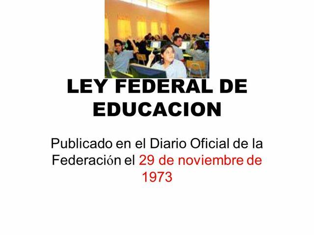 La Ley Federal de Educación