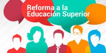Reforma a la educación Superior