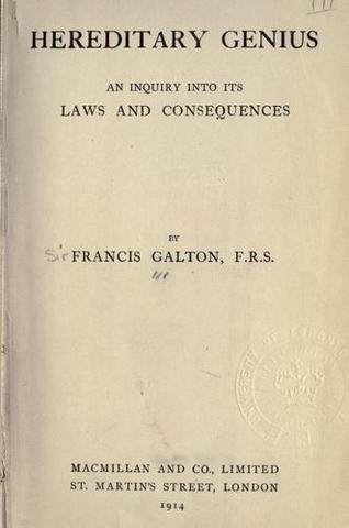 Galton Publishes Heriditary Genius