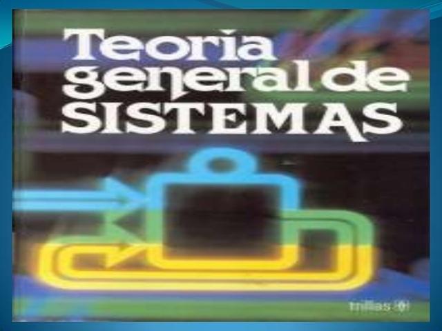 Origen de la teoría general de sistemas (TGS)