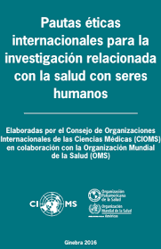Las pautas internacionales para la evaluación ética de estudios epidemiológicos.