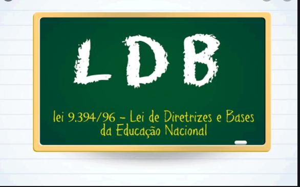 LDB - Lei de Diretrizes e Base
