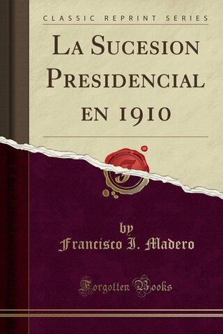 """Libro """"La sucesión presidencial"""""""