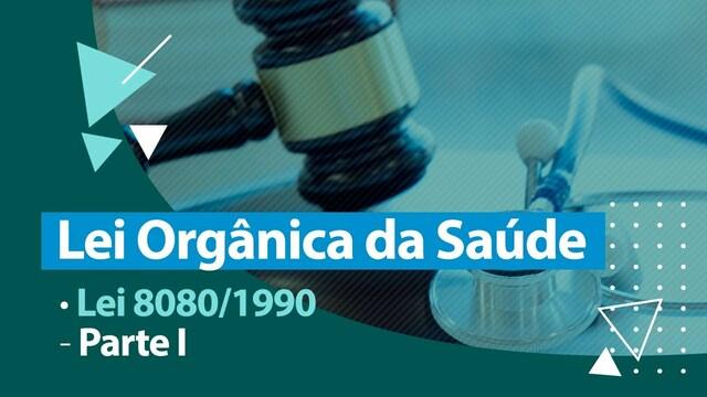 Leis Orgânicas de Saúde