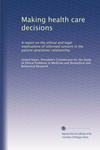 a President Commission for the Study of Ethical Problems in Medicine and Biomedical and Behavioral Research,