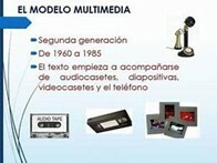 5.- Enero 1, 1960.  El modelo multimedia 1960-1985.