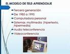 8.- Enero 1, 1985. El modelo de tele-aprendizaje 1985 – 1995.