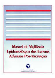 Início da implantação do Sistema de Vigilância de Eventos Adversos à Vacinação.