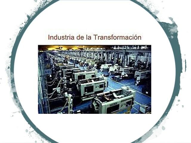 Ley de Industrias de Transformación.