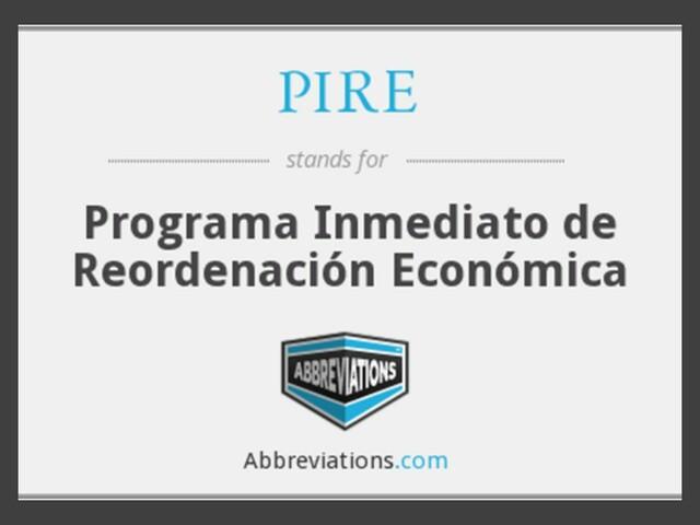 Se nacionaliza la banca en México y se establece el control de cambios, Programa Inmediato de Recuperación Económica (PIRE)
