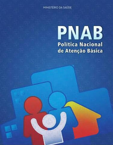 Publicação da Nova Portaria da Atenção Básica - PNAB.