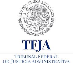 Reformas. Ley Orgánica del Tribunal Fiscal de la Federación y al Código Fiscal de la Federación