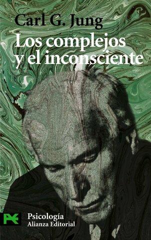 Carl Gustav Jung, Los complejos y el inconsciente