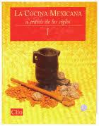 La cocina mexicana a través de los siglos, México, editorial Clíro.