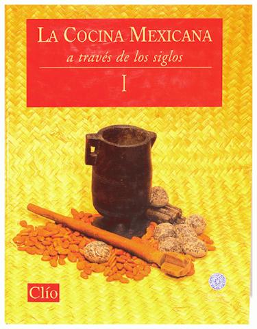 LA COCINA MEXICANA A TRAVÉS DE LOS SIGLOS