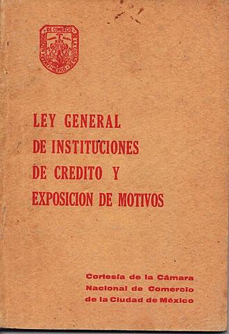 Ley General de Instituciones de Crédito se promulga