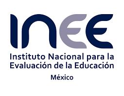 El Instituto nacional para la evaluación de la educación INEE