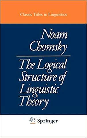 Logical Structure of Linguistic Theory