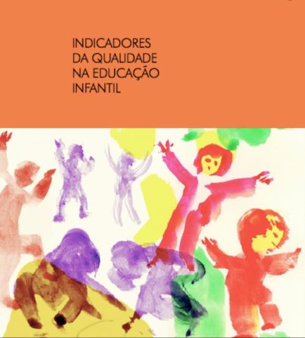 Indicadores da Qualidade na Educação Infantil.