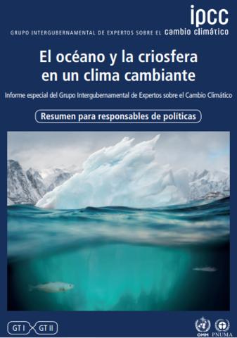 """Publicación crucial del IPCC: """"Océano y la Criósfera en un Clima Cambiante"""""""
