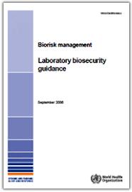 "OMS emite el documento ""Biorisk management. Laboratory Biosecurity guidance"""