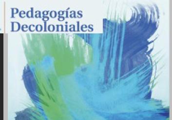 Pedagogía decolonial y práctica intelectual: el momento de la política