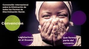 Convención Internacional para la eliminación de todas las formas de discriminación racial