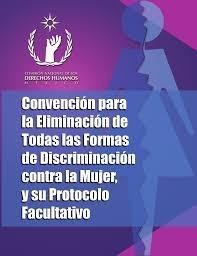 Convención contra la eliminación de todas las formas de discriminación contra la mujer