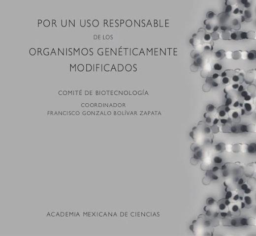 """Publicación del libro """"Por un uso Responsable de los Organismos Genéticamente Modificados"""
