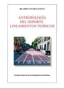 Se publico una obra de la antropologia sobre actividades físico-deportivas en España por Medina y Sánchez.
