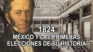PRIMERAS ELECCIONES FEDERALES EN MÉXICO