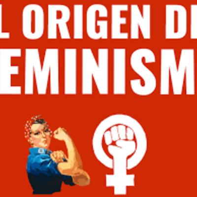ORIGEN DEL FEMINISMO timeline
