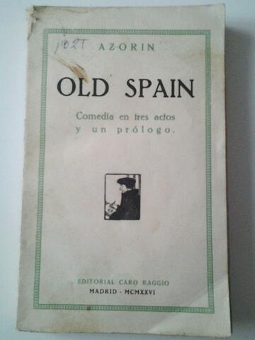 «Old Spain»