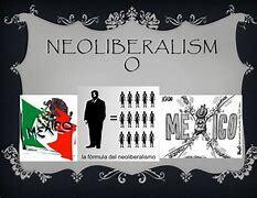 El Modelo Neoliberal en México (1982-actual)